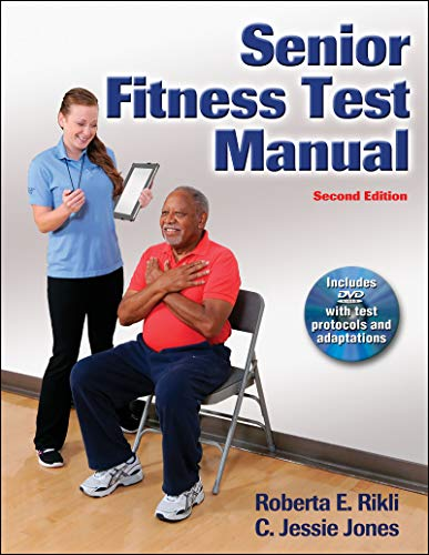 9781450411189: Senior Fitness Test Manual (2nd ed)
