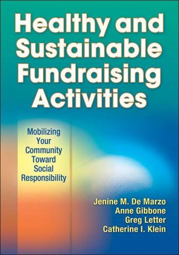 9781450412810: Healthy and Sustainable Fundraising Activities: Mobilizing Your Community Toward Social Responsibility