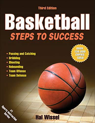 Basketball-3rd Edition: Steps to Success (Steps to: Wissel, Hal