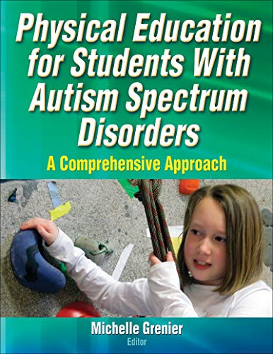 9781450419734: Physical Education for Students With Autism Spectrum Disorders: A Comprehensive Approach