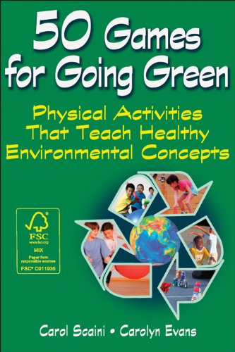 9781450419901: 50 Games for Going Green: 50 physically active learning experiences for children