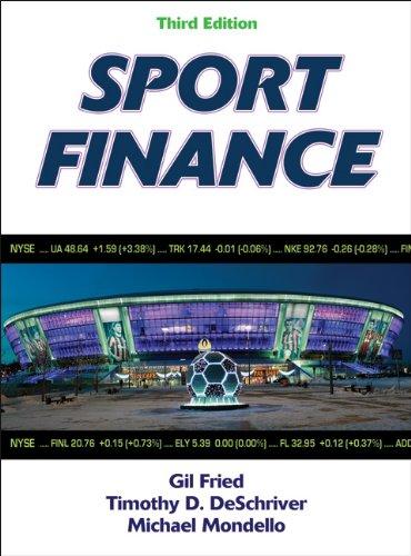 Sport Finance-3rd Edition: Mondello, Michael, DeSchriver,