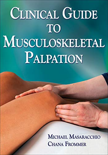 9781450421249: Clinical Guide to Musculoskeletal Palpation