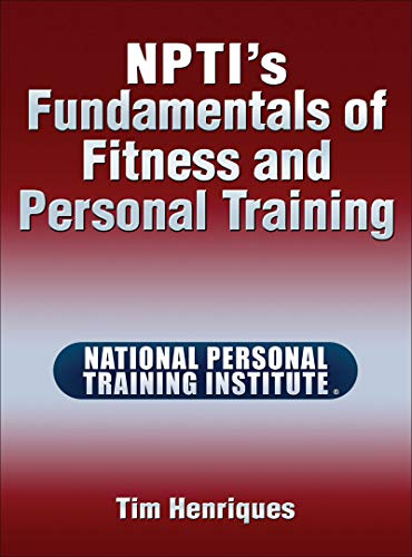 NPTI's Fundamentals of Fitness and Personal Training: Henriques, Tim
