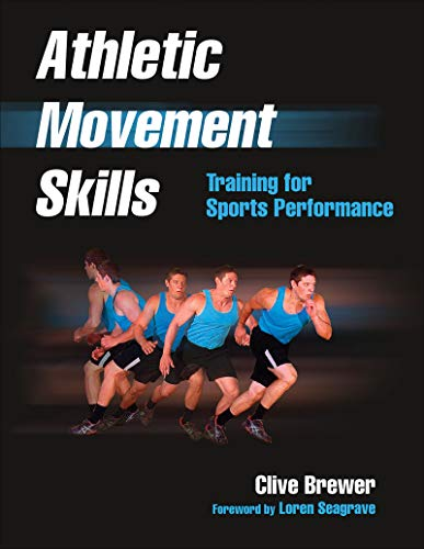 9781450424127: Athletic Movement Skills: Training for Sports Performance