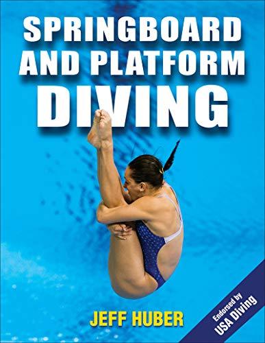 Springboard and Platform Diving: Huber, Jeffrey