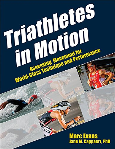 Triathletes in Motion (Paperback): Marc Evans