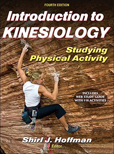 Introduction to Kinesiology With Web Study Guide-4th