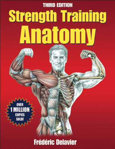 Strength Training Anatomy Package 3rd Edition With DVD: Delavier, Frederic