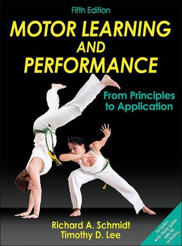 9781450443616: Motor Learning and Performance: From Principles to Application