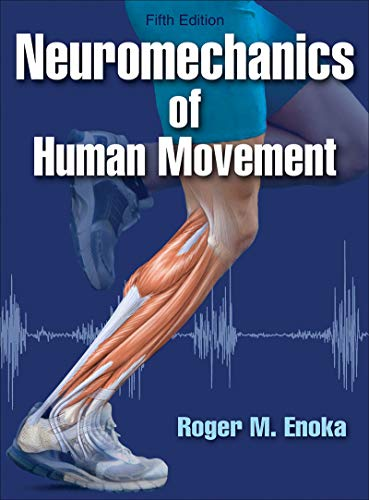 9781450458801: Neuromechanics of Human Movement