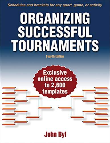 Organizing Successful Tournaments (Paperback): John Byl