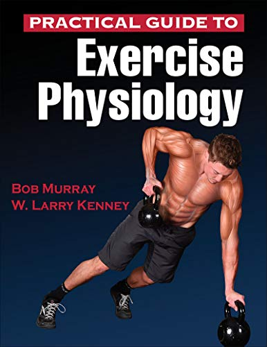 9781450461801: Practical Guide to Exercise Physiology