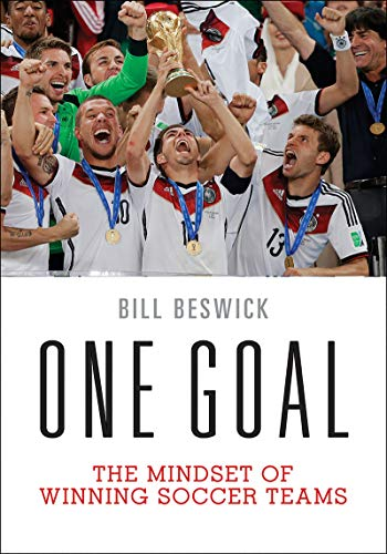 9781450465786: One Goal: The Mindset of Winning Soccer Teams