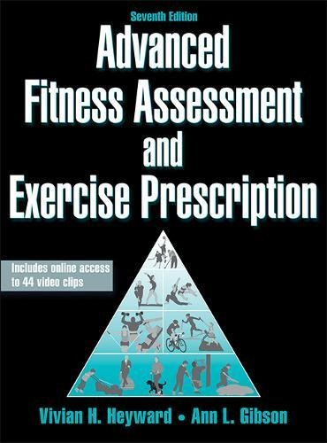 9781450466004: Advanced Fitness Assessment and Exercise Prescription