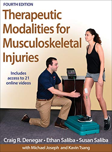 Therapeutic Modalities for Musculoskeletal Injuries-4th Edition With Online Video (Hardback): Craig...