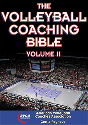 The Volleyball Coaching Bible Volume Il: Cecile Reynaud