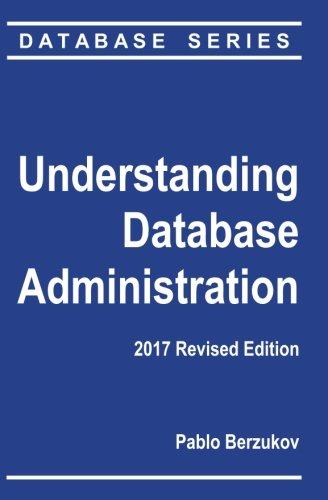 9781450500913: Understanding Database Administration