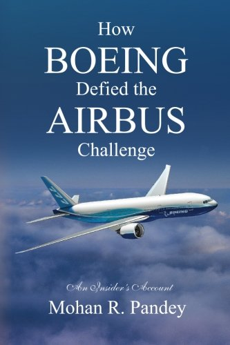 9781450501132: How Boeing Defied the Airbus Challenge: An Insider's Account