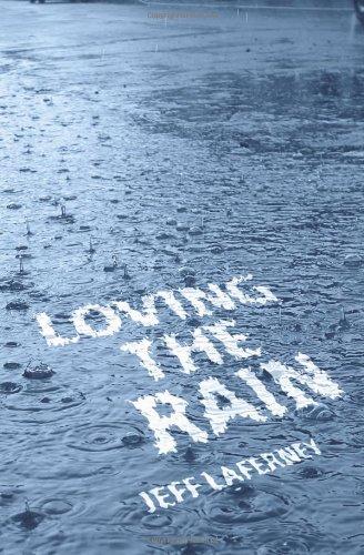 9781450503518: Loving the Rain
