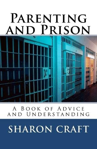 9781450505413: Parenting and Prison