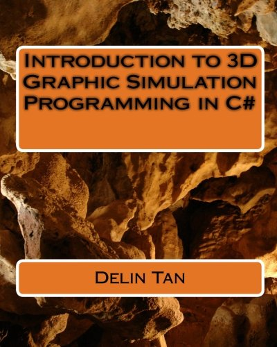 9781450505505: Introduction of 3D graphic Simulation programming in C#