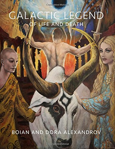 9781450509824: Galactic Legend of Life and Death