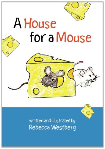9781450511421: A House for a Mouse