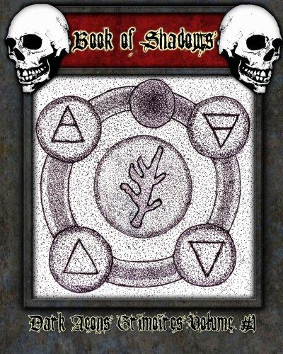 9781450511636: Book of Shadows: Dark Aeons Grimoires Volume #1