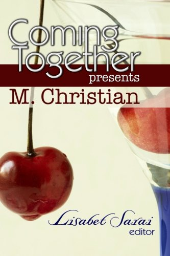 9781450511865: Coming Together Presents M. Christian