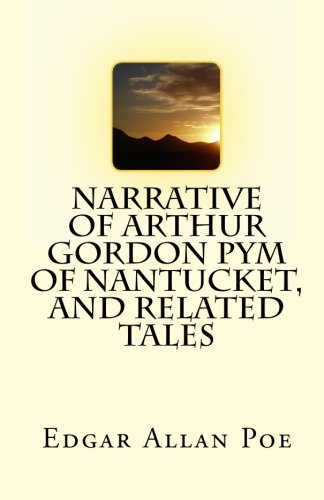 9781450512893: Narrative of Arthur Gordon Pym of Nantucket, and Related Tales