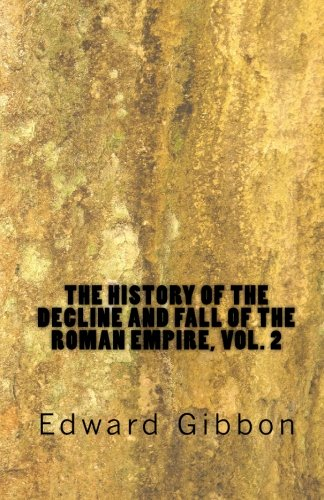 9781450512961: The History of the Decline and Fall of the Roman Empire, Vol. 2