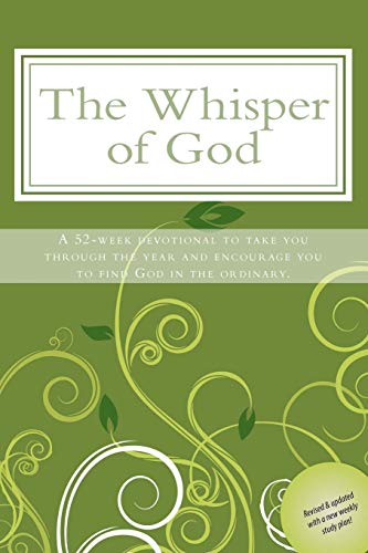 9781450514866: The Whisper of God: A 52-week devotional to take you through the year and encourage you to see God in the ordinary.