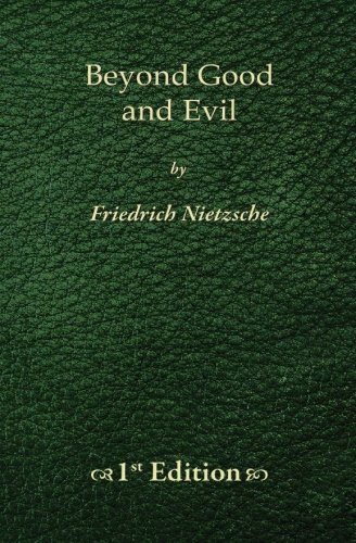 9781450515696: Beyond Good  and Evil - 1st Edition