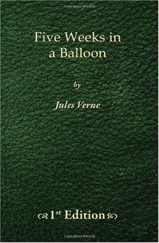 9781450515917: Five Weeks in a Balloon - 1st Edition: Journeys and Discoveries in Africa by Three Englishmen
