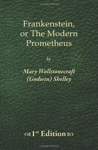9781450515979: Frankenstein - 1st Edition: The Modern Prometheus