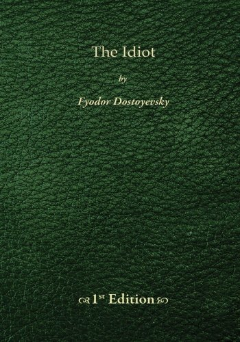 9781450517850: The Idiot - 1st Edition