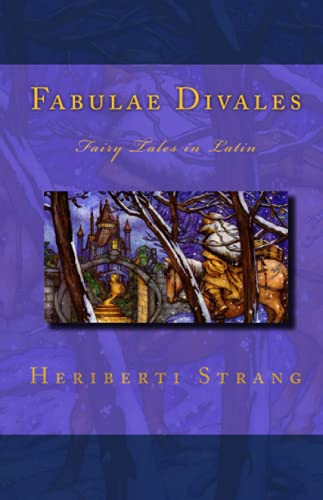 9781450519717: Fabulae Divales: Fairy Tales in Latin