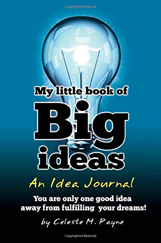 9781450520096: My Little Book of Big Ideas - An Idea Journal: You are one good idea away from fulfilling your dreams