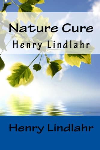 9781450523127: Nature Cure - Henry Lindlahr