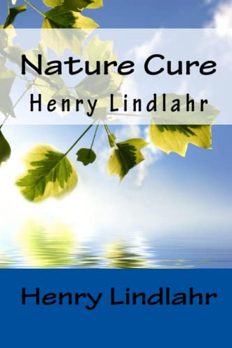 9781450523127: Nature Cure - Henry Lindlahr