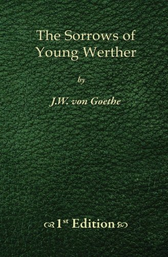 9781450523585: The Sorrows of Young Werther - 1st Edition