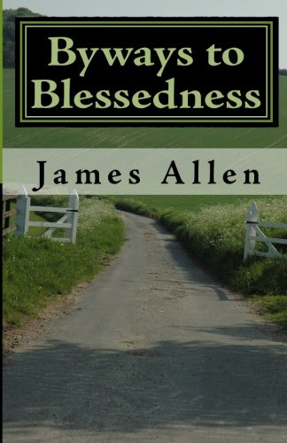 9781450523820: Byways to Blessedness: Understanding The Simple Laws of Life That Lead To Happiness