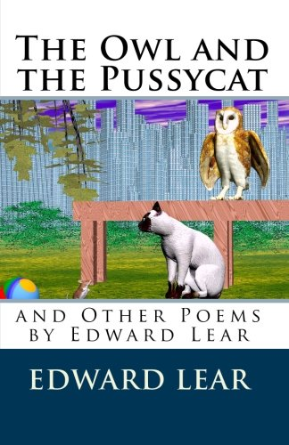 9781450523899: The Owl and the Pussycat and Other Poems by Edward Lear