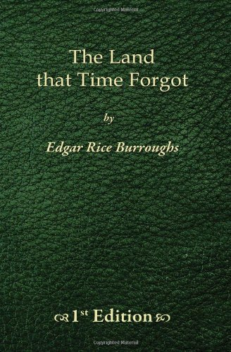 9781450524155: The Land that Time Forgot - 1st Edition