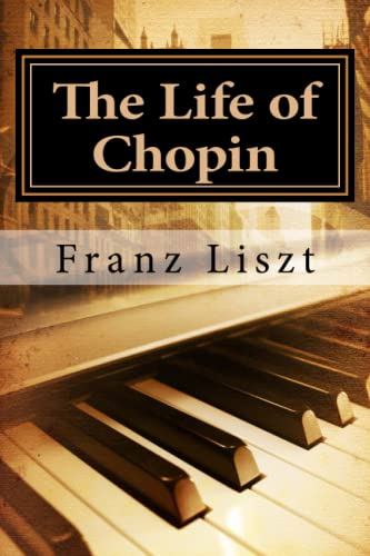 9781450524339: The Life of Chopin