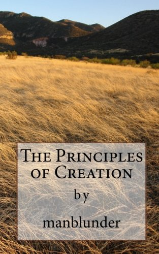 9781450524391: The Principles of Creation