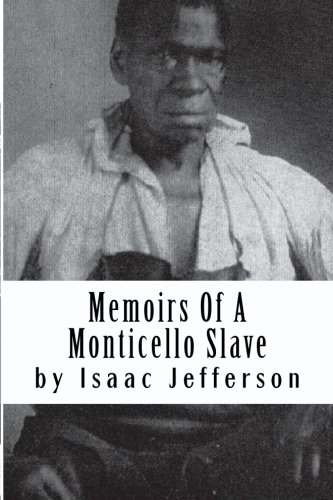 9781450525848: Memoirs Of A Monticello Slave