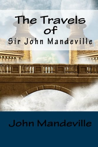 The Travels of Sir John Mandeville: John Mandeville