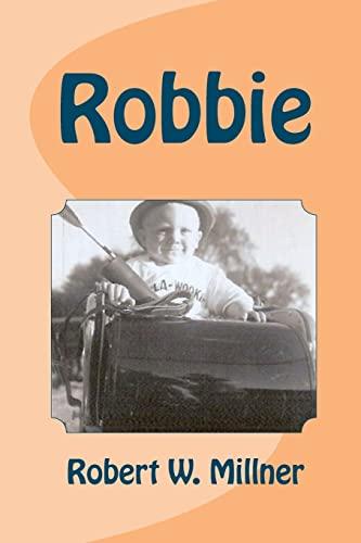 Robbie: Millner, Robert W.